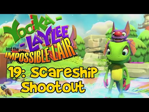 Yooka-Laylee and the Impossible Lair - Chapter 19: Scareship Shootout  