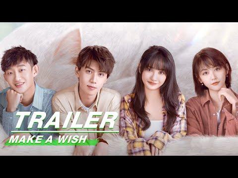 Official Trailer: Make A Wish   喵,请许愿   iQiyi