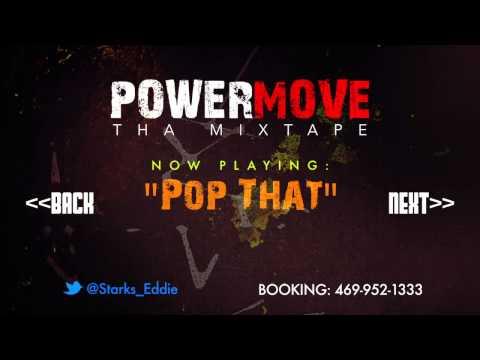 Eddie Starks POWER MOVE Tha Mixtape