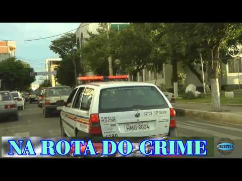TV OBJETIVA BARBACENA # NA ROTA DO CRIME 10/08/2015