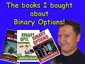 The books I bought about Binary Options!