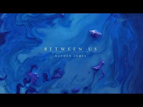 Hayden James & Panama - Between Us (Official Visualizer)