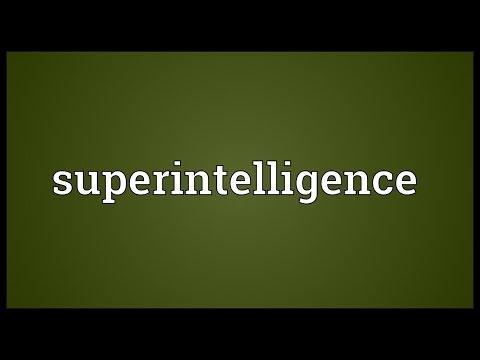 Superintelligence Meaning