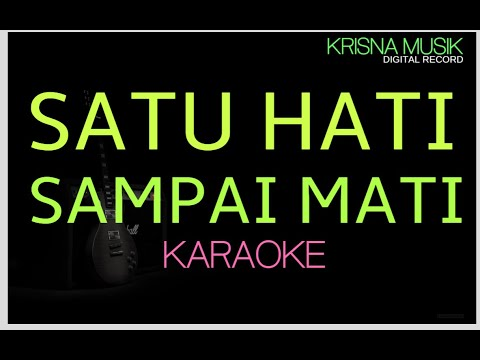 satu-hati-sampai-mati-karaoke-dangdut-koplo-hd