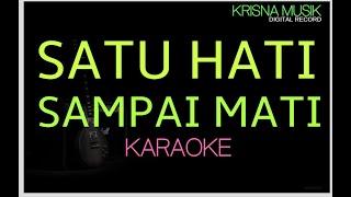 Satu Hati Sampai Mati Karaoke Dangdut Koplo