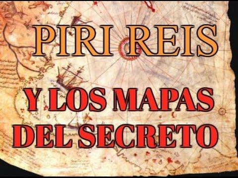 LOS MAPAS SECRETOS DE PIRI REIS