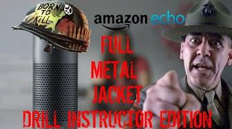 Introducing Amazon Echo : Full Metal Jacket Edition