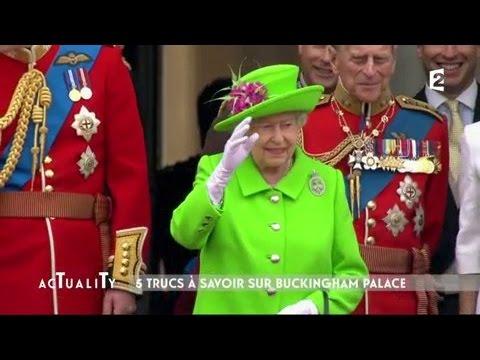 5 trucs à savoir sur Buckingham Palace #AcTualiTy