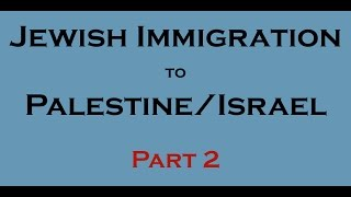10 Facts - Jewish immigration to Palestine/Israel? (1947-2014)