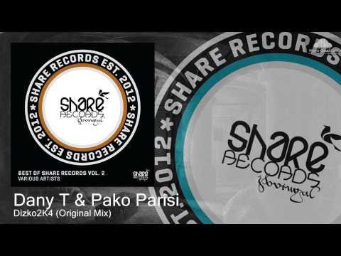 SHARE 0100 Dany T & Pako Parisi - Dizko2K4 (Original Mix) [Techno]