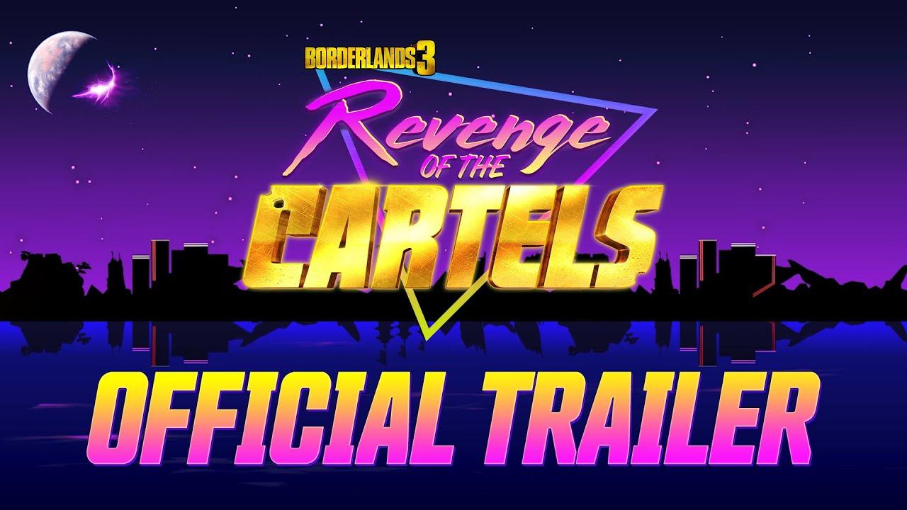 Borderlands 3 - Revenge of the Cartels Official Trailer