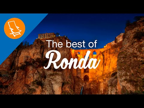 The best of Ronda, Andalusia