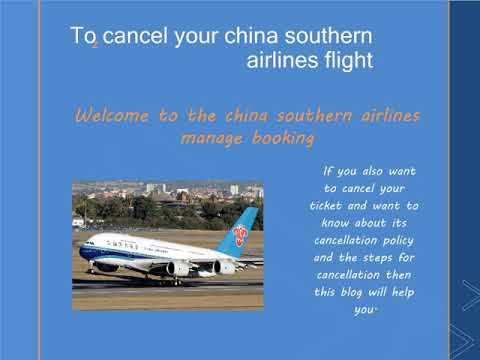 China Southern Airlines Cancellation Policy| China Southern 24 Hours Refund Policy