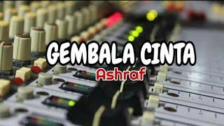 GEMBALA CINTA (ashraf) Karaoke lirik tanpa vokal