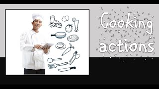 Cooking actions: English Language