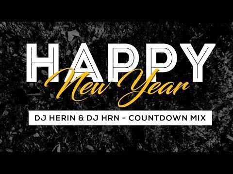 Happy New Year (Countdown Mix) - DJ Herin & DJ HRN