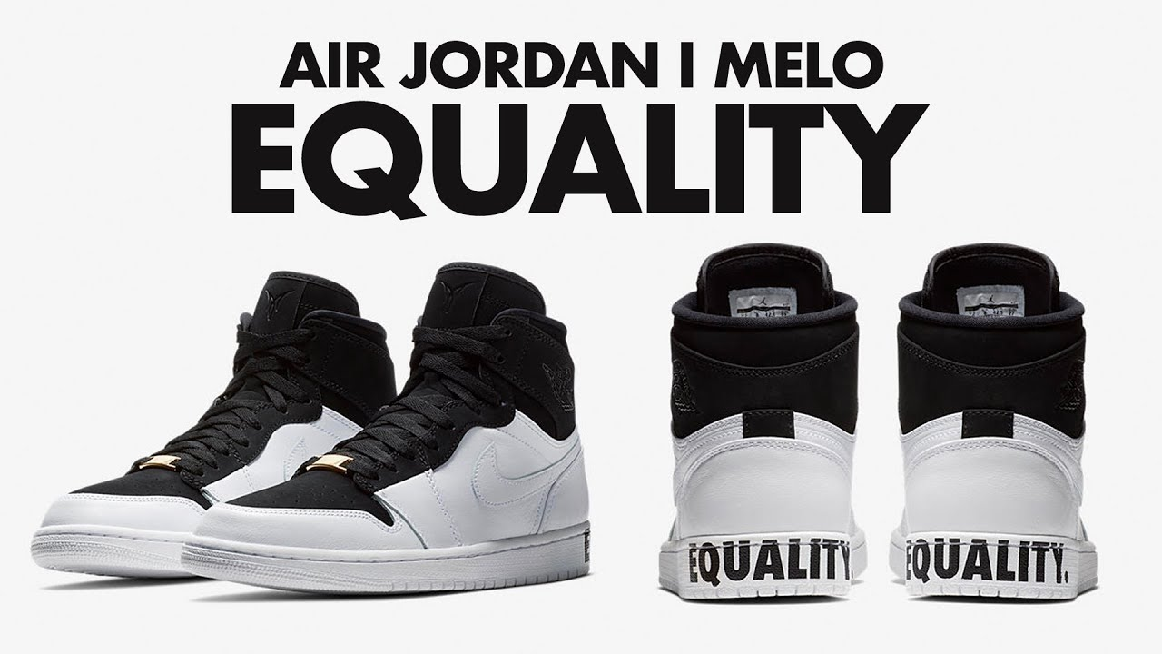 the best attitude f2fb9 cec38 #EQUALITY NIKE AIR JORDAN I MELO - Release Date: 1/15/2018 Until We All Win
