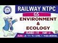 Environment & Ecology | Part 2 | Railway NTPC | JE 2019 | GS | 7:00 PM