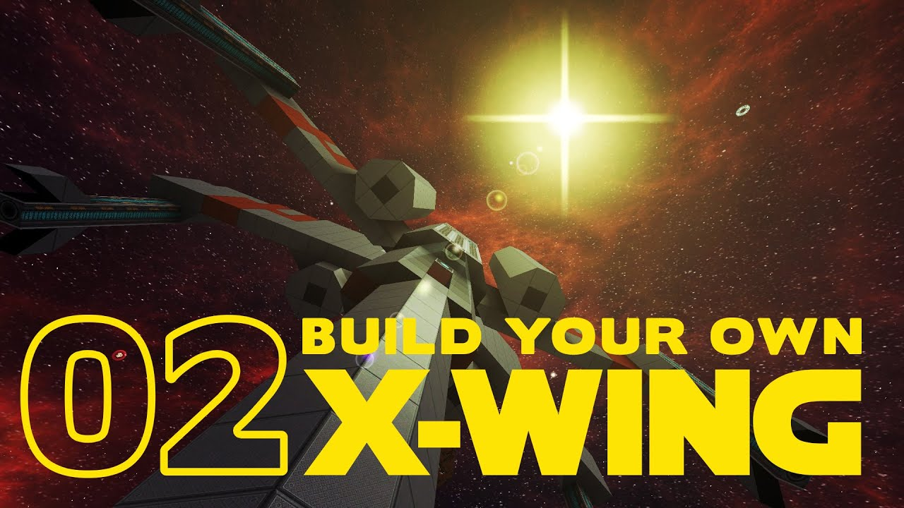 StarMade - Build your own X-Wing - 02 - YouTube