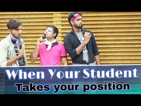 When your Student takes your position | We Are One