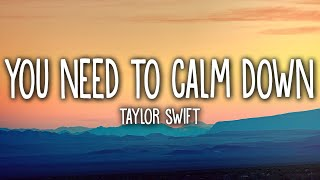 Taylor Swift - You Need To Calm Down (Lyrics) Video
