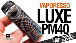 Vaporesso LUXE PM40 / NΟRD KILLER + Bonus Voopoo VMate - revisión