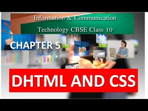 DHTML AND CSS CLASS 10 ICT CHAPTER 5 Part 1 CBSE