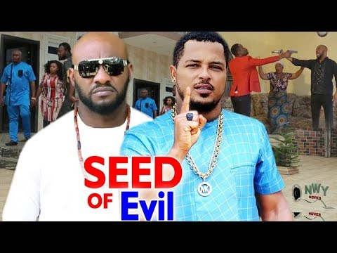 Seed Of Evil Season 3&4 -  Yul Edoiche & Van Vicker Latest Nigerian Nollywood Movie