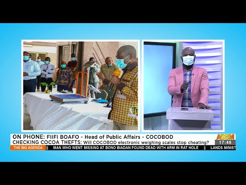 Checking Cocoa Thefts: Will COCOBOD electronic weighing scales stop robberies? (24-8-21)