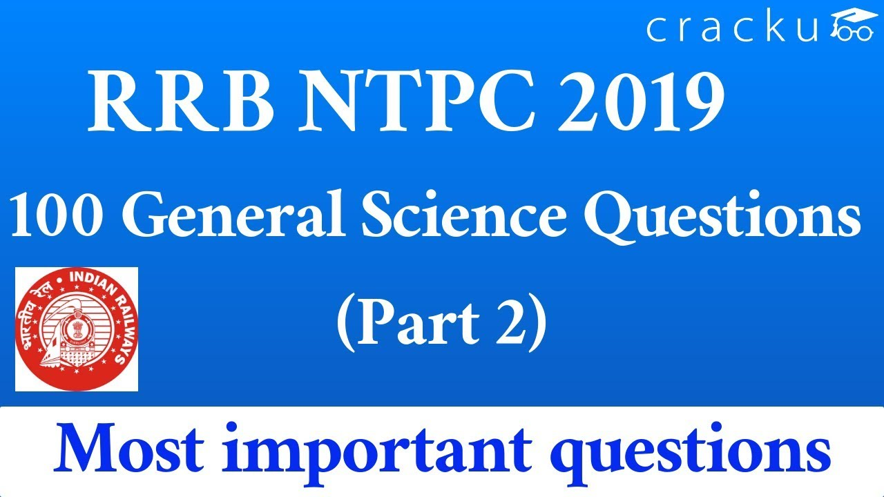 Top-100 Expected RRB NTPC General Science Questions Set-2