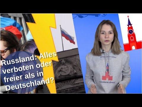 Russland: Alles verboten oder freier als Deutschland?