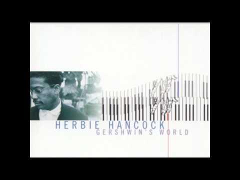 St  Louis blues - Herbie Hancock - Gershwin's World