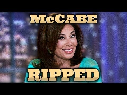 Judge Jeanine Pirro, Rips Andrew McCabe A New One