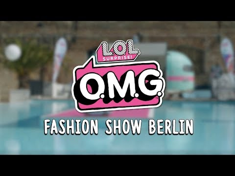l.o.l.-surprise!-fashion-show-berlin-💕