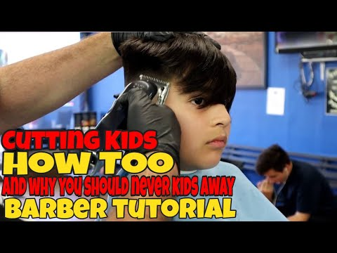 Cutting Kids / How Too / And why you should never turn kids away / Barber tutorial