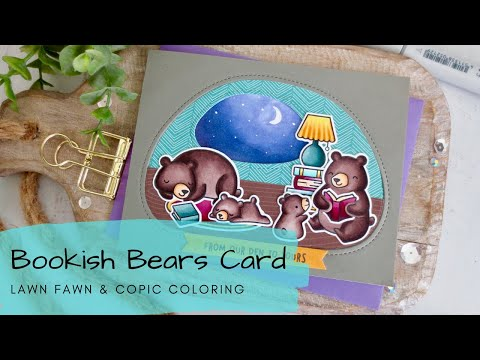 Bookish Bears Card   Copic Coloring   Lawn Fawn