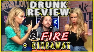amazon fire tablet giveaway drunk tech review