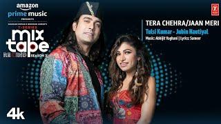 Tera Chehra/Jaan Meri Jaa Rahi Sanam|Jubin Nautiyal|Tulsi Kumar|Mixtape|Jubin Nautiyal New Song 2021