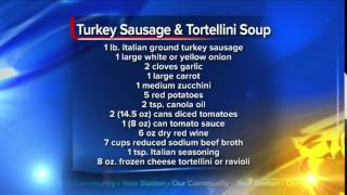 What's For Dinner: Turkey Sausage And Tortellini Soup
