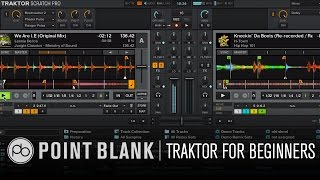 Traktor DJ Tutorial: Traktor for Beginners Part 1