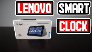 Lenovo Smart Clock Review and Unboxing - This Ain't It Chief