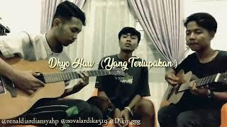 Download Dhyo haw_Yang terlupakan (cover)