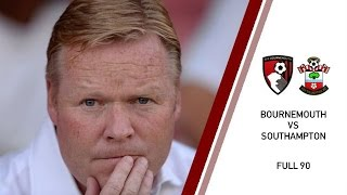 FULL 90: AFC Bournemouth 0-1 Southampton