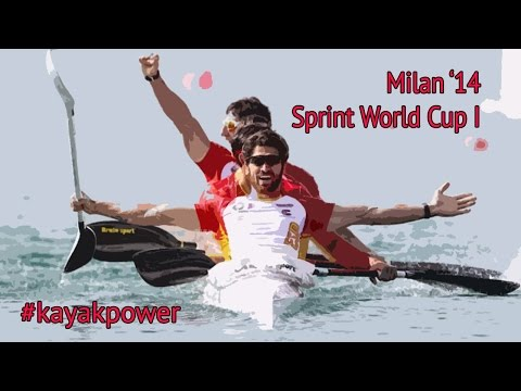 #kayakpower Milan '14 - Sprint World Cup I - This Life