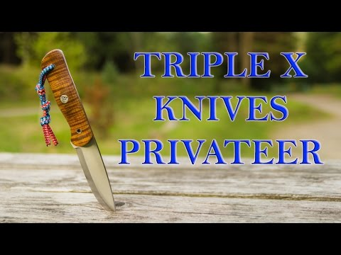 Triple X Knives - Privateer - Bushcraft Knife Review - XXX Knives