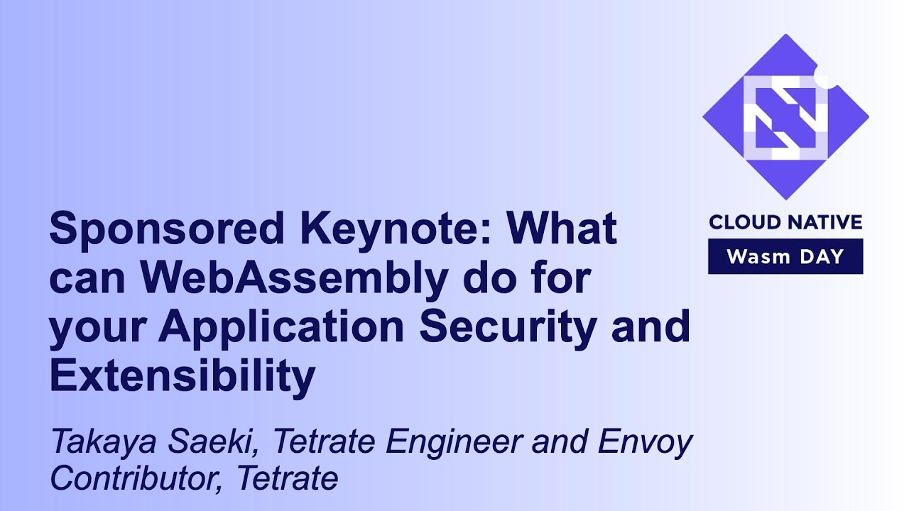 What Can WebAssembly Do for Your Application Security and Extensibility