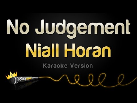 Niall Horan - No Judgement (Karaoke Version) from YouTube · Duration:  3 minutes 18 seconds