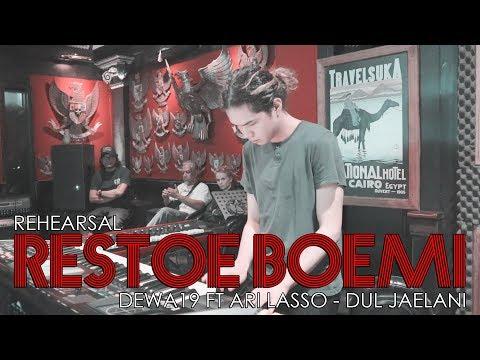 Restoe Boemi (Rehearsal) - Dewa19 Feat Ari Lasso - Dul Jaelani