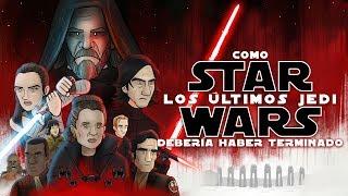 Como Star Wars Los Últimos Jedi Debería Haber Terminado