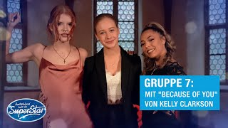 "Gruppe 07: Iiaria, Zoe & Michelle mit ""Because Of You"" von Kelly Clarkson 